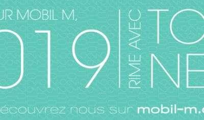 Pour Mobil M, 2019 rime avec tout neuf